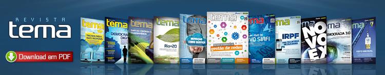 Esta é a página da Revista Tema. Navegue abaixo pelas notícias, ou clique aqui para baixar a revista no formato PDF